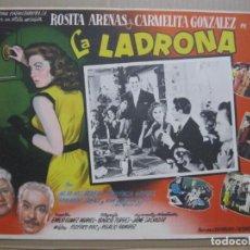 Cine: CARTELERA LA LADRONA CON ROSITA ARENAS Y CARMELITA GONZALEZ . Lote 192165822