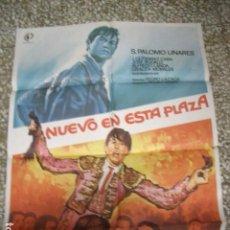 Cine: NUEVO EN ESTA PLAZA PALOMO LINARES TOROS POSTER ORIGINAL 70X100 ESPAÑOL. Lote 192170982