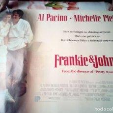 Cine: POSTERS. FRANKIE Y JOHNNY. MEDIDAS 101,8 X 76. BBB. Lote 192815291