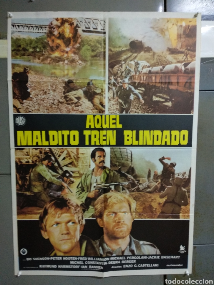 CDO 035 AQUEL MALDITO TREN BLINDADO BO SVENSON FRED WILLIAMSON POSTER ORIGINAL 70X100 ESTRENO (Cine - Posters y Carteles - Bélicas)