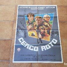 Cine: POSTER CARTEL CERCO ROTO - 1979 (100 X 70 CMS. APROX.) CON RICHARD BURTON Y ROBERT MITCHUM. Lote 192932807