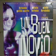Cine: CDO 117 UN BUEN NOVIO FERNANDO GUILLEN CUERVO NATALIA VERBEKE POSTER ORIGINAL ESTRENO 70X100. Lote 193090070