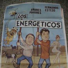 Cine: POSTER ORIGINAL DE FERNANDO ESTESO Y ANDRÉS PAJARES. LOS ENERGÉTICOS.. Lote 243996300