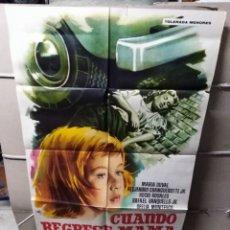 Cine: CUANDO REGRESE MAMA POSTER ORIGINAL 70X100 YY (2266). Lote 193817312