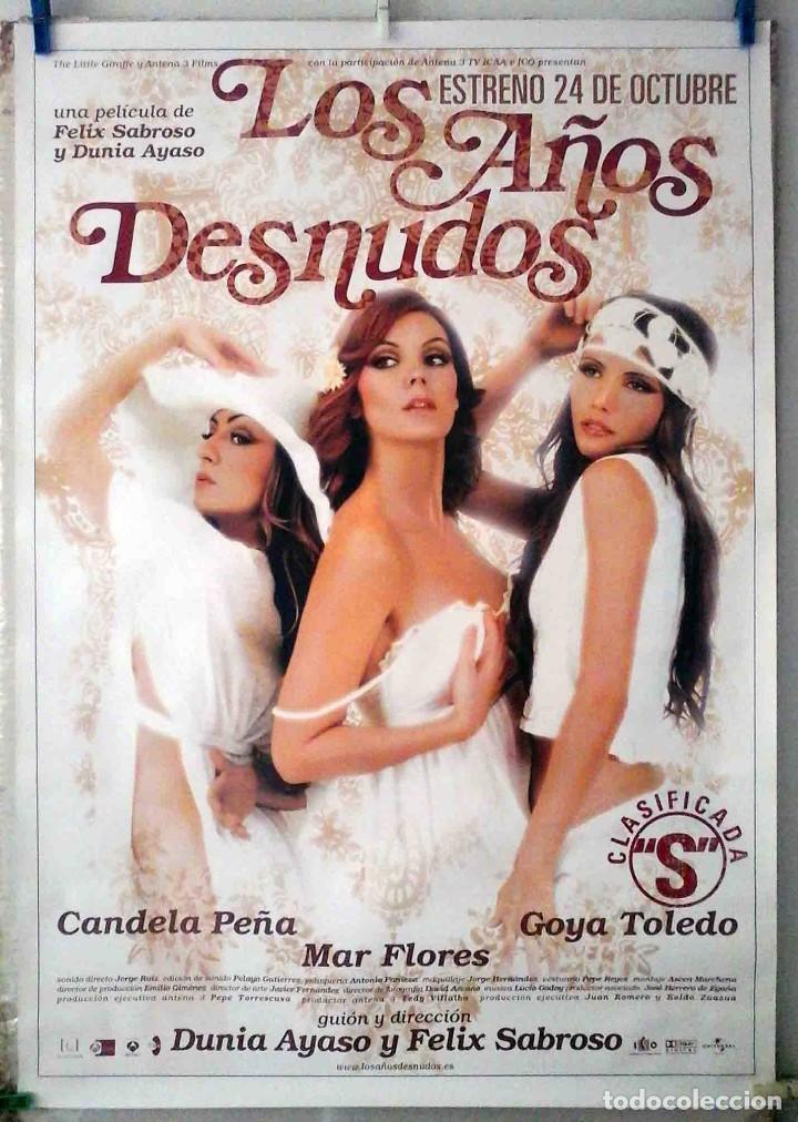 ORIGINALES DE CINE: LOS AÑOS DESNUDOS (CANDELA PEÑA, MAR FLORES, GOYA TOLEDO) 70X100 EN ROLLO. (Cine - Posters y Carteles - Clasico Español)