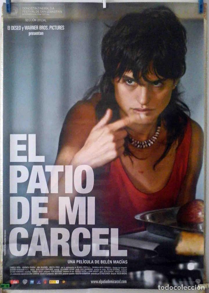 ORIGINALES DE CINE: EL PATIO DE MI CÁRCEL. VERÓNICA ECHEGUI, CANDELA PEÑA, BLANCA PORTILLO EN ROLLO. (Cine- Posters y Carteles - Drama)