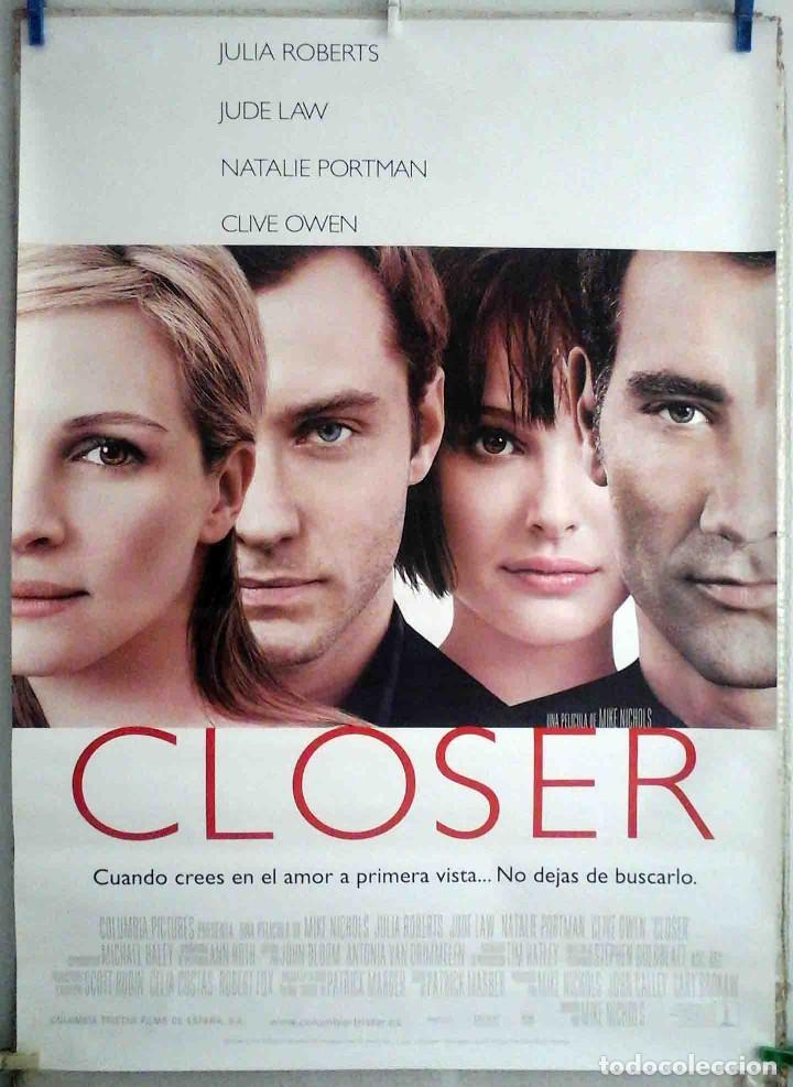 ORIGINALES DE CINE CLOSER (JULIA ROBERTS, JUDE LAW, NATALIE PORTMAN, CLIVE OWEN) 70X100 EN ROLLO (Cine- Posters y Carteles - Drama)