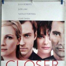 Cine: ORIGINALES DE CINE CLOSER (JULIA ROBERTS, JUDE LAW, NATALIE PORTMAN, CLIVE OWEN) 70X100 EN ROLLO. Lote 194191193