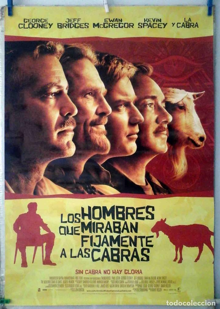 ORIGINALES DE CINE: LOS HOMBRES QUE MIRABAN FIJAMENTE A LAS CABRAS GEORGE CLOONEY. 70X100 EN ROLLO (Cine - Posters y Carteles - Comedia)