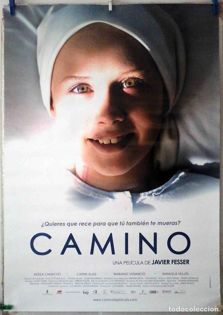 ORIGINALES DE CINE: CAMINO, DE GUILLERMO FESSER. 70X100 CMS. EN ROLLO (Cine- Posters y Carteles - Drama)