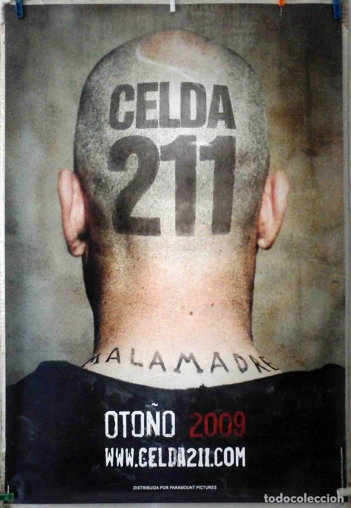 ORIGINALES DE CINE: CELDA 211 (LUIS TOSAR, ALBERTO AMMANN, ANTONIO RESINES) 70X100 CMS. EN ROLLO. (Cine- Posters y Carteles - Drama)