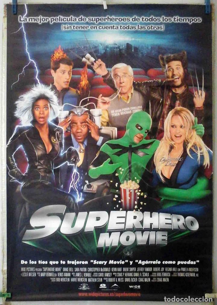 ORIGINALES DE CINE: SUPERHERO MOVIE (DRAKE BELL, SARA PAXTON, CHRISTOPHER MCDONALD, LESLIE NIELSE) (Cine - Posters y Carteles - Comedia)