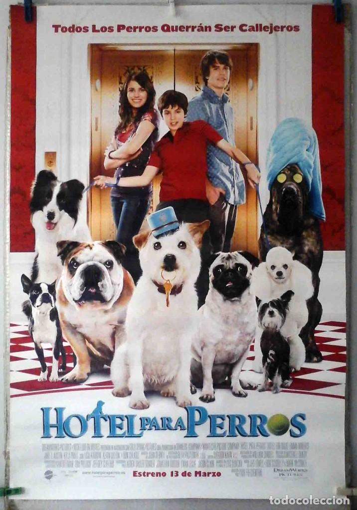 ORIGINALES DE CINE: HOTEL PARA PERROS (EMMA ROBERTS, DON CHEADLE, LISA KUDROW) 70X100 CMS. EN ROLLO (Cine - Posters y Carteles - Comedia)