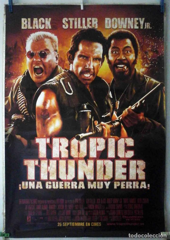 ORIGINALES DE CINE: TROPIC THUNDER. UNA GUERRA MUY PERRA (BEN STILLER, ROBERT DOWNEY JR, JACK BLACK) (Cine - Posters y Carteles - Comedia)
