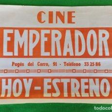 Cine: CARTEL DE CINE EMPERADOR HOY ESTRENO. Lote 194317970