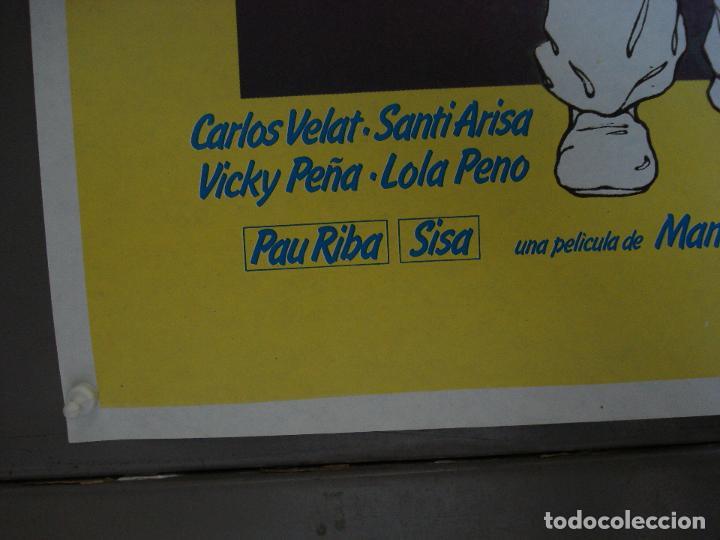 Cine: CDO 224 3x4 CARLOS VELAT VICKY PEÑA SANTI ARISA PAU RIBA SISA IBORRA POSTER ORIGINAL 70X100 ESTRENO - Foto 6 - 194508172