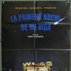 Cine: CDO 258 LA PRIMERA NOCHE DE MI VIDA LEONOR WATLING MIGUEL ALBADALEJO POSTER ORIGINAL ESTRENO 70X100. Lote 194599162