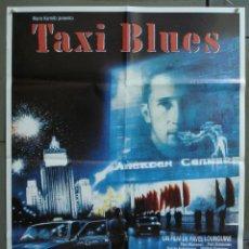 Cine: CDO 270 TAXI BLUES PAVEL LUNGIN POSTER ORIGINAL 70X100 ESTRENO. Lote 194604612