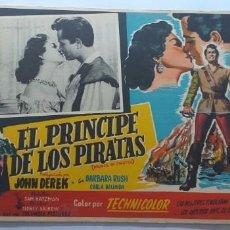 Cine: EL PRINCIPE DE LOS PIRATAS JOHN DEREK BARBARA RUSH LOBBY CARD MEXICO. Lote 194624285