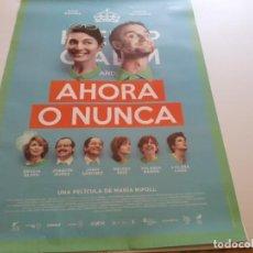 Cine: AHORA O NUNCA - POSTER ORIGINAL. Lote 194861202