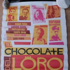 Cine: EL CHOCOLATE DEL LORO - APROX 70X100 CARTEL ORIGINAL CINE (L73). Lote 194981532