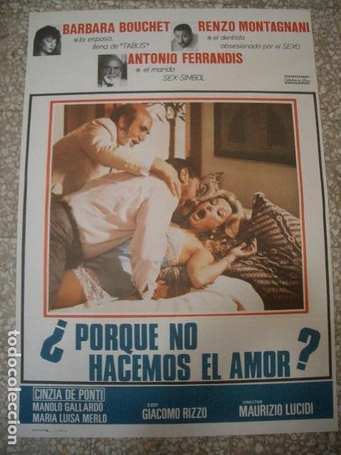 PÓSTER ORIGINAL DE 100X70CM POR QUE NO HACEMOS EL AMOR? ANTONIO FERRANDIS BARBARA BOUCHET (Cine - Posters y Carteles - Clasico Español)
