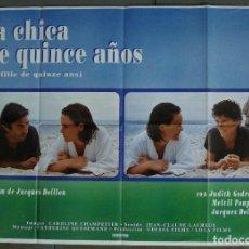 Cine: CDO 353 LA CHICA DE QUINCE AÑOS JACQUES DOILLON POSTER ORIGINAL 70X100 ESTRENO. Lote 195108160