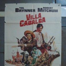 Cine: CDO 392 VILLA CABALGA YUL BRYNNER ROBERT MITCHUM CHARLES BRONSON POSTER ORIGINAL 70X100 ESTRENO. Lote 195199621