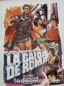 LA CAÍDA DE ROMA.CARTEL. DIRIGIDA POR ANTONIO MARGHERITI CON CARL MÖHNER, LOREDANA NUSCIAK,IDA GALLI (Cine - Posters y Carteles - Clasico Español)