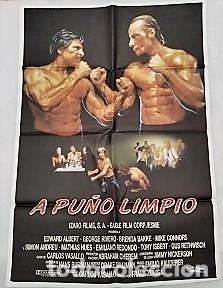 A PUÑO LIMPIO. CARTEL. DIRIGIDA POR FRANK ZUNIGA CON JORGE RIVERO, EDWARD ALBERT, BRENDA BAKKE (Cine - Posters y Carteles - Clasico Español)