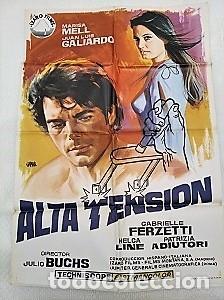 ALTA TENSIÓN. CARTEL. DIRIGIDA POR JULIO BUCHS CON MARISA MELL, JUAN LUIS GALIARDO (Cine - Posters y Carteles - Clasico Español)