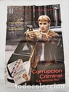 CORRUPCIÓN CRIMINAL. CARTEL. DIRIGIDA POR YVES BOISSET CON MIOU-MIOU, JEAN-MARC THIBAULT (Cine - Posters y Carteles - Clasico Español)