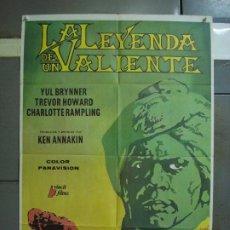 Cine: CDO 469 LA LEYENDA DE UN VALIENTE YUL BRYNNER TREVOR HOWARD JOSEF POSTER ORIG 70X100 ESPAÑOL R-79. Lote 195316678