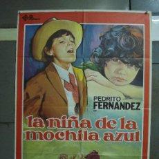 Cine: CDO 474 LA NIÑA DE LA MOCHILA AZUL PEDRITO FERNANDEZ JANO POSTER ORIGINAL 70X100 ESTRENO. Lote 195318367