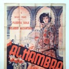 Cine: CARTEL ORIGINAL LITOGRAFICO ALHAMBRA - 1940 - FLORITA SOLE RICARDO ALCANTARA. Lote 195399491