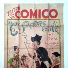 Cine: CARTEL ORIGINAL COMPAÑIA AURORA REDONDO - TEATRO EL PADRE PITILLO DIBUJANTE FERNANDO FRESNO. Lote 195401282