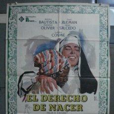 Cine: CDO 508 EL DERECHO DE NACER AURORA BAUTISTA MONTALBAN POSTER ORIGINAL 70X100 ESTRENO. Lote 195415112