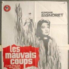 Cine: XC29D LOS MALOS GOLPES LES MAUVAIS COUPS SIMONE SIGNORET JANO POSTER ORIGINAL 70X100 ESTRENO. Lote 196012078