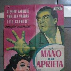 Cine: AAG15 LA MANO QUE APRIETA AFREDO BARBIERI LLOAN POSTER ORIGINAL 70X100 ESTRENO LITOGRAFIA. Lote 196651632