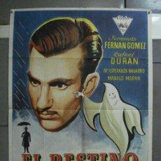 Cine: CDO 676 EL DESTINO SE DISCULPA FERNANDO FERNAN GOMEZ OLCINA POSTER ORIGINAL 70X100 ESPAÑOL R-59. Lote 197032700