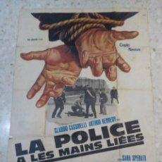 Cine: ANTIGUO CARTEL DE CINE FRANCES.LA POLICE A LAS MAINS LIEES.CLAUDIO CASSINELLI.GRAN TAMAÑO.. Lote 197179485