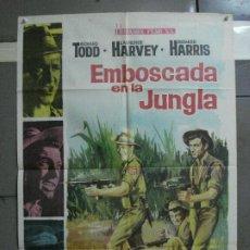 Cine: CDO 699 EMBOSCADA EN LA JUNGLA RICHARD TODD LAURENCE HARVEY HARRIS POSTER ORIGINAL 70X100 ESTRENO. Lote 197345801