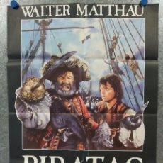 Cine: PIRATAS WALTER MATTHAU, CRIS CAMPION, ROMAN POLANSKI. AÑO 1986. POSTER ORIGINAL. Lote 217987087
