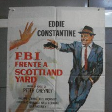 Cine: CDO 893 FBI FRENTE A SCOTLAND YARD EDDIE CONSTANTINE POSTER ORIGINAL 70X100 ESTRENO. Lote 198205248