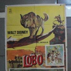 Cine: CDO 906 LA LEYENDA DE LOBO WALT DISNEY POSTER ORIGINAL ESTRENO 70X100. Lote 198209515