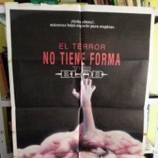 Cine: EL TERROR NO TIENE FORMA THE BLOB POSTER ORIGINAL 70X100 Q. Lote 22785565