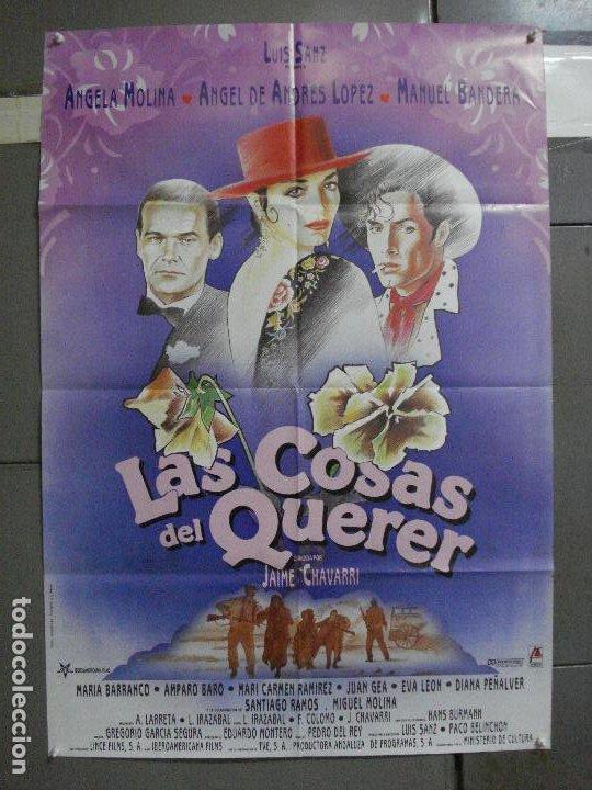 CDO 948 LAS COSAS DEL QUERER ANGELA MOLINA JAIME CHAVARRI POSTER ORIGINAL ESTRENO 70X100 A (Cine - Posters y Carteles - Clasico Español)
