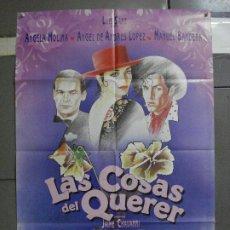 Cine: CDO 948 LAS COSAS DEL QUERER ANGELA MOLINA JAIME CHAVARRI POSTER ORIGINAL ESTRENO 70X100 A. Lote 278273388