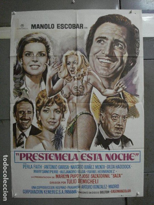 CDO 1018 PRESTAMELA ESTA NOCHE MANOLO ESCOBAR ANTONIO GARISA POSTER ORIGINAL 70X100 ESTRENO (Cine - Posters y Carteles - Clasico Español)