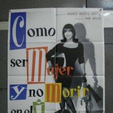 Cine: CDO 1085 COMO SER MUJER NO MORIR EN EL INTENTO ANA BELEN CARMEN MAURA POSTER ORIGINAL 70X100 ESTRENO. Lote 198805330